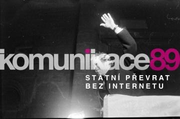 Propagační plakát k výstavě nazvané Komunikace 89 aneb Státní převrat bez internetu.
