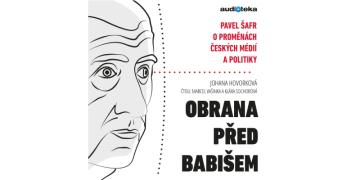 Audiotéka.cz vydává audioknihu Obrana před Babišem