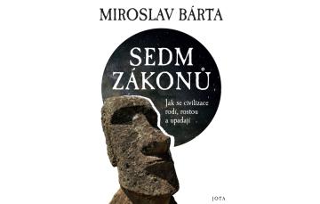 Vychází nejnovější kniha uznávaného českého egyptologa Miroslava Bárty s názvem Sedm zákonů
